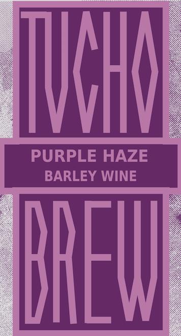"""PURPLE HAZE"" BARLEY WINE"